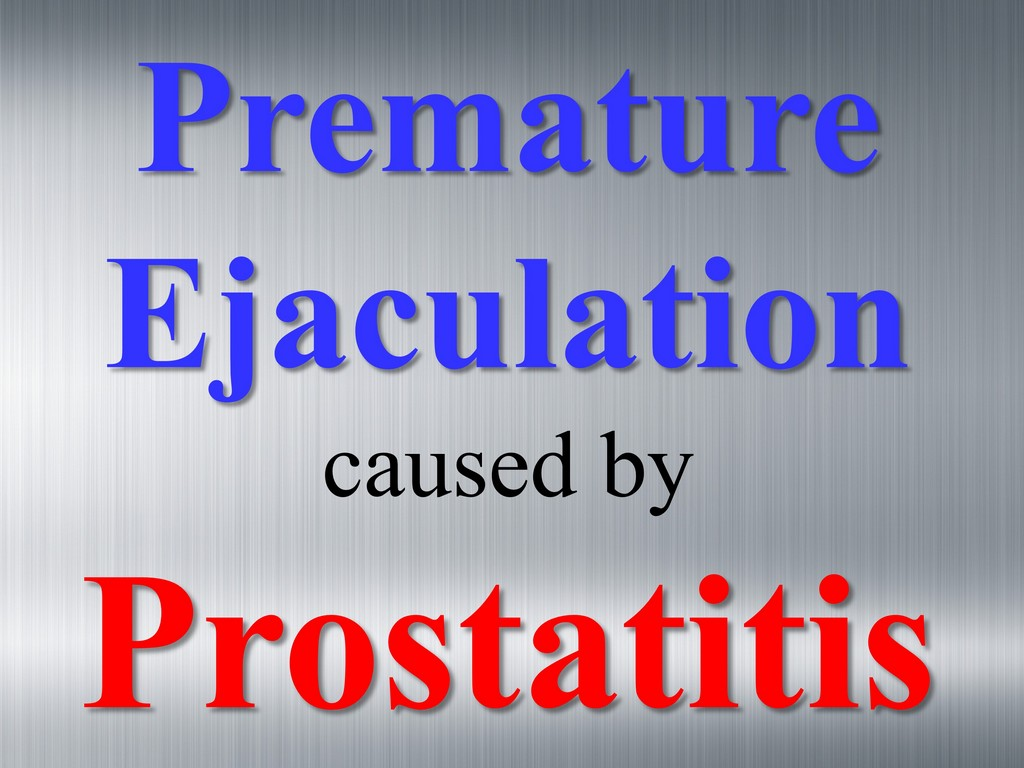 Early (Premature) Ejaculation - natural treatment