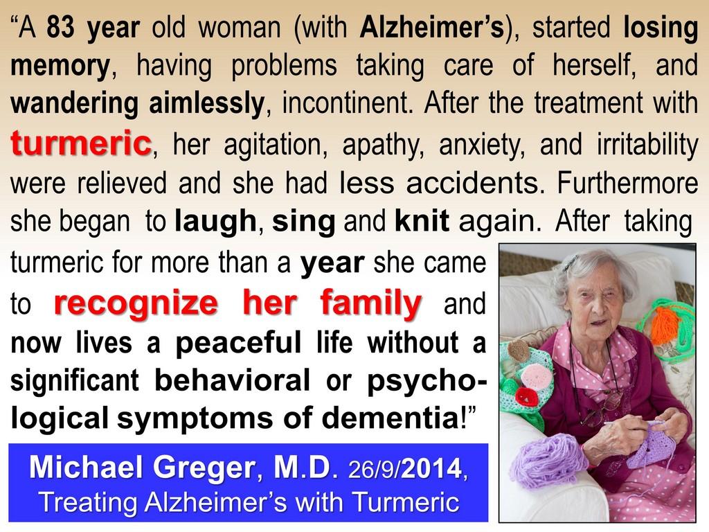 turmeric can even reverse Alzheimer's disease!
