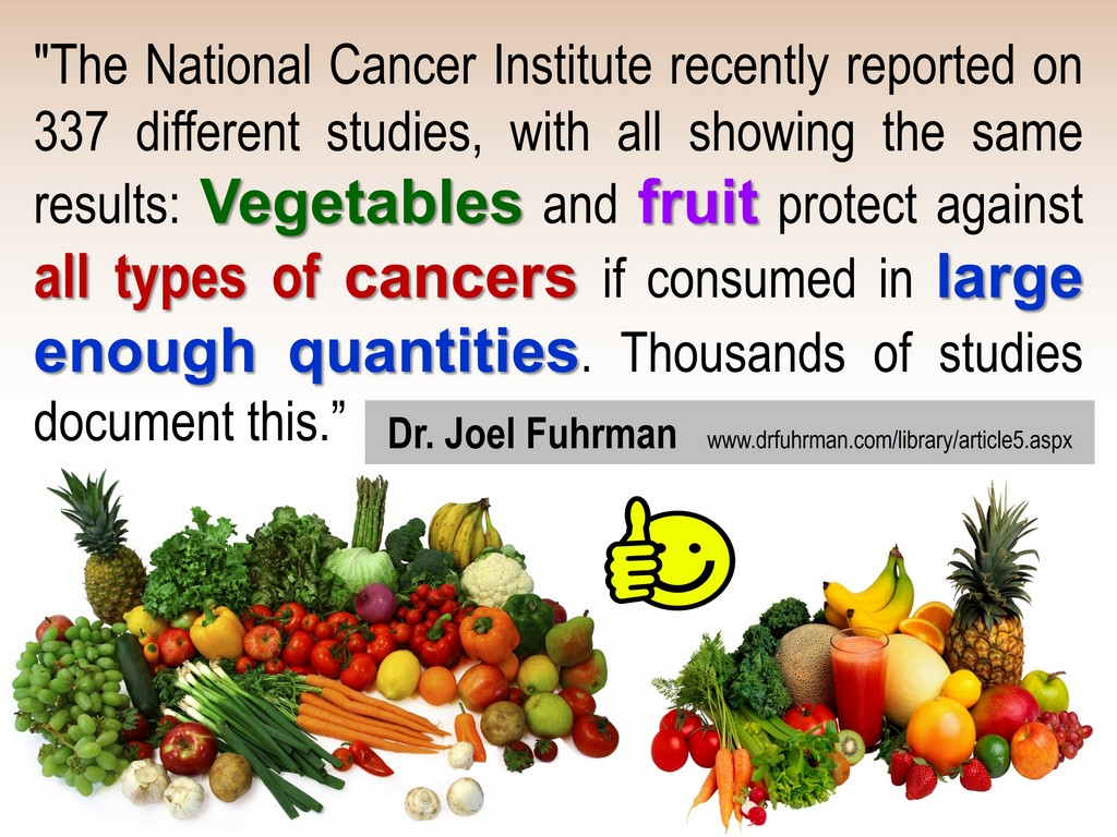 VEGETABLES FRUITS PREVENT CANCER