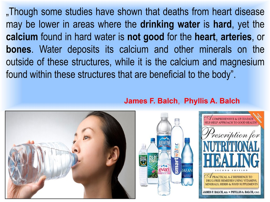 Ellen G White promoted drinking soft water because hard water is high in harmful inorganic calcium carbonate - Dr Balch