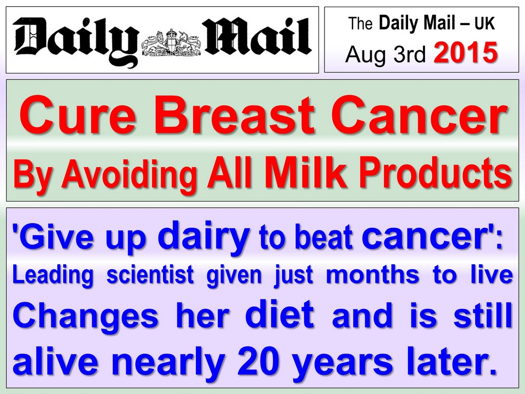 AVOID MILK AND DAIRY TO CURE BREAST CANCER